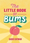 The Little Book of Bums - Book