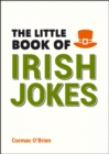 The Little Book of Irish Jokes - Book