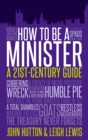 How to Be a Minister : A 21st-Century Guide - eBook