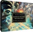 Horus Heresy: Master of the First : and The Long Night - Book