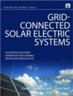 Grid-connected Solar Electric Systems : The Earthscan Expert Handbook for Planning, Design and Installation - Book