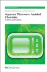 Aqueous Microwave Assisted Chemistry : Synthesis and Catalysis - Book