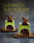 Japanese Patisserie : Exploring the Beautiful and Delicious Fusion of East Meets West - Book