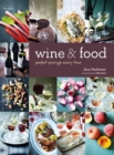 Wine & Food : Perfect Pairings Every Time - Book