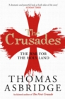 The Crusades : The War for the Holy Land - eBook
