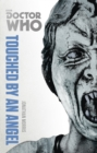 Doctor Who: Touched by an Angel : The Monster Collection Edition - Book