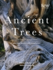 Ancient Trees : Trees that live for a thousand years - Book