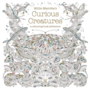 Millie Marotta's Curious Creatures : a colouring book adventure - Book