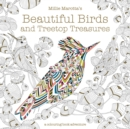 Millie Marotta's Beautiful Birds and Treetop Treasures : A colouring book adventure - Book