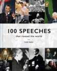 100 Speeches that roused the world - Book