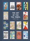 The Art of the Tea Towel : 100 of the best designs - Book