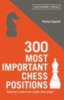 300 Most Important Chess Positions - Book