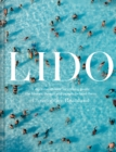 Lido : A dip into outdoor swimming pools: the history, design and people behind them - Book