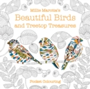 Millie Marotta's Beautiful Birds and Treetop Treasures Pocket Colouring - Book
