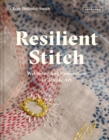 Resilient Stitch : Wellbeing and Connection in Textile Art - Book