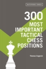 300 Most Important Tactical Chess Positions - Book