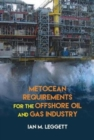 Metocean Requirements for the Offshore Oil and Gas Industry - Book