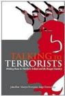 Talking to Terrorists : Making Peace in Northern Ireland and the Basque Country - Book