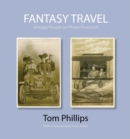 Fantasy Travel : Vintage People on Photo Postcards - Book