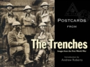 Postcards from the Trenches : Images from the First World War - Book