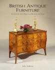British Antique Furniture : 6th Edition with Prices and Reasons for Value - Book