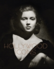 Hollywood Icons : Photographs from the John Kobal Foundation - Book