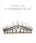 Christie's: The Jewellery Archives Revealed - Book