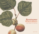 Renaissance Watercolours : From Durer to Van Dyck - Book