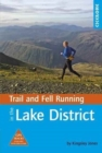 Trail and Fell Running in the Lake District : 40 runs in the National Park including classic routes - Book