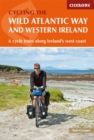 The Wild Atlantic Way and Western Ireland : 6 cycle tours along Ireland's west coast - Book