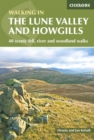 The Lune Valley and Howgills : 40 scenic fell, river and woodland walks - Book