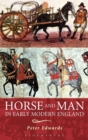 Horse and Man in Early Modern England - Book