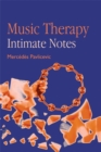 Music Therapy: Intimate Notes - Book
