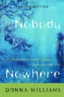 Nobody Nowhere : The Remarkable Autobiography of an Autistic Girl - Book