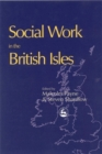 Social Work in the British Isles - Book