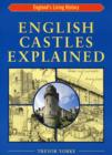 English Castles Explained - Book