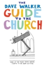 The Dave Walker Guide to the Church - Book