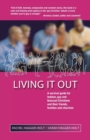 Living it Out : A Survival Guide for Lesbian, Gay and Bisexual Christians and Their Friends, Families and Churches - Book