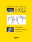 Examination of the Hand and Wrist - Book