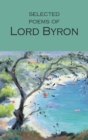 Selected Poems of Lord Byron : Including Don Juan and Other Poems - Book