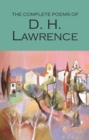 The Complete Poems of D.H. Lawrence - Book