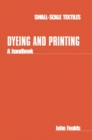 Dyeing and Printing : A handbook - Book
