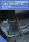 Fabric Manufacture : A handbook - Book