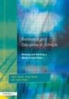 Behaviour and Discipline in Schools : Devising and Revising a Whole-School Policy - Book
