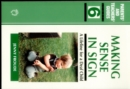 Making Sense in Sign : A Lifeline for a Deaf Child - Book