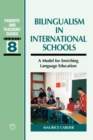 Bilingualism in International Schools : A Model for Enriching Language Education - Book