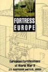 Fortress Europe : Forts and Fortifications, 1939-1945 - Book