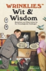 Wrinklies Wit & Wisdom : Humorous quotes about getting on a bit - Book