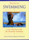 The Art of Swimming : In a New Direction with the Alexander Technique - Book