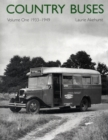 Country Buses : 1933-1949 v. 1 - Book